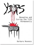 Managing and Curing the YIPS Permanently by Barbara Moxness